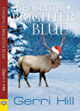 Chasing a Brighter Blue (English Edition)