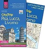 Reise Know-How CityTrip Pisa, Lucca, Livorno: Reiseführer mit Faltplan und kostenloser Web-App - Daniela Schetar, Friedrich Köthe