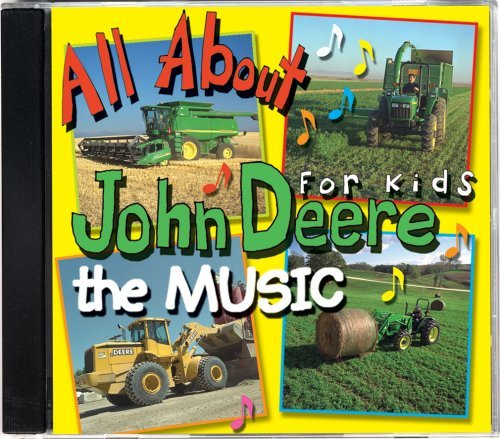 All About John Deere for Kids, Music CD 1 by James Coffey
