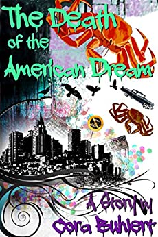 The Death of the American Dream (English Edition) di [Buhlert, Cora]