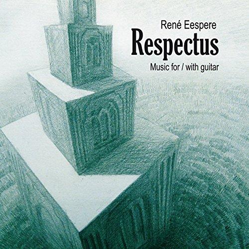 Preisvergleich Produktbild Eespere: Respectus Werke für und mit Gitarre