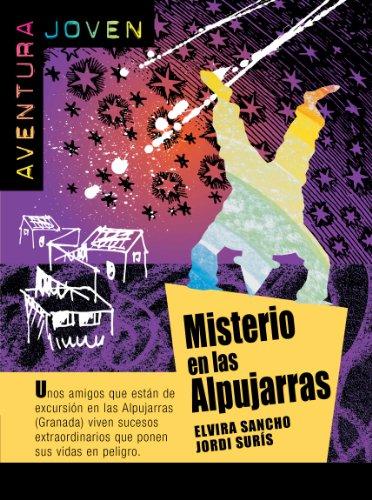 Misterio en las Alpujarras (Aventura Joven) por Elvira Sancho
