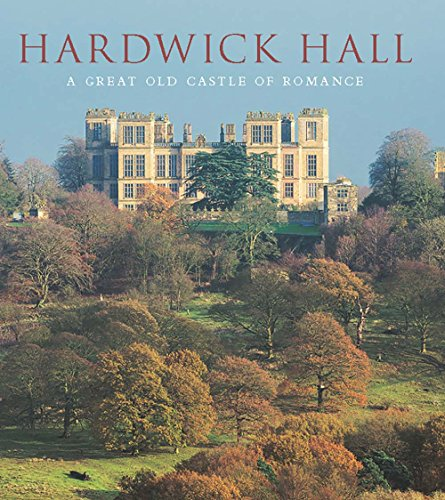 hardwick-hall-a-great-old-castle-of-romance-the-paul-mellon-centre-for-studies-in-british-art