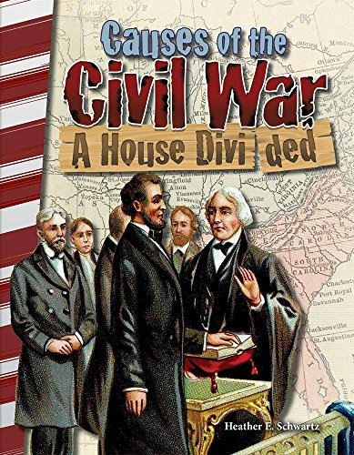 causes-of-the-civil-war-a-house-divided-america-in-the-1800s-primary-source-readers