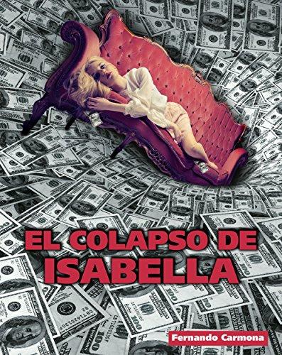 EL COLAPSO DE ISABELLA por Fernando Carmona