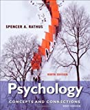 Psychology: Concepts & Connections, Brief Version by Rathus, Spencer A. 9th (ninth) Edition [Paperback(2012)]