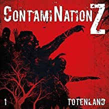 ContamiNation Z 01: Totenland
