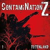 ContamiNation Z 01: Totenland