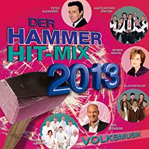 Der Hammer Hit-Mix 2013-Volksmusik
