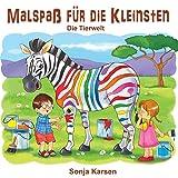 Malbuch - Die Tierwelt: Malspaß für die Kleinsten (Erstes Malbuch, Tiere, Kinder malen, ab 2 Jahre) (German Edition)