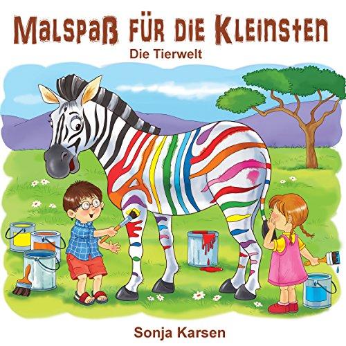 Malbuch - Die Tierwelt: Malspaß für die Kleinsten (Erstes Malbuch, Tiere, Kinder malen, ab 2 Jahre)