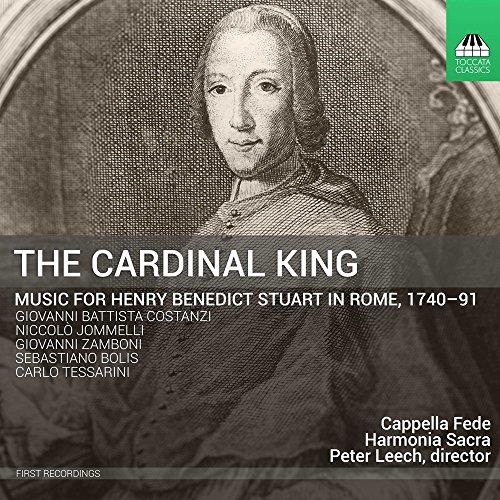 the-cardinal-king-cappella-fede-harmonia-sacra-peter-leech-toccata-classics-tocc0300