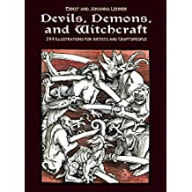 Devils, Demons, and Witchcraft: 244 Illustrations for Artists (Dover Pictorial Archive)