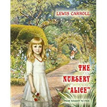 """The Nursery """"Alice"""" (from nought to five)"""