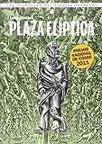 Libros Descargar en linea Plaza Eliptica Las aventuras del Capitan Torrezno VI Sol y sombre (PDF y EPUB) Espanol Gratis