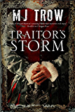 Traitor's Storm: A Tudor mystery featuring Christopher Marlowe (A Christopher Marlowe Mystery)
