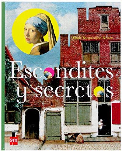 Escondites y secretos (Pasearte) por Marie Barguirdjian Bletton