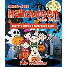 Where Does Halloween Come From? | Children's Holidays & Celebrations Books (English Edition)