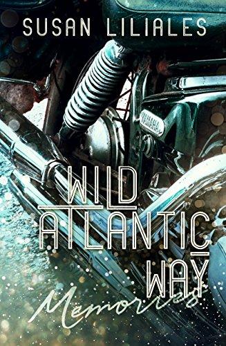 Wild Atlantic Way – Memories von [Liliales, Susan]