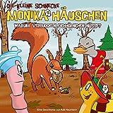 Die kleine Schnecke Monika Häuschen - CD: 34: Warum verbuddeln Eichhörnchen Nüsse?