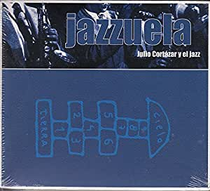 """Le Jazz Dans """"Marelle"""" De Julio Cortazar [Import anglais]"""