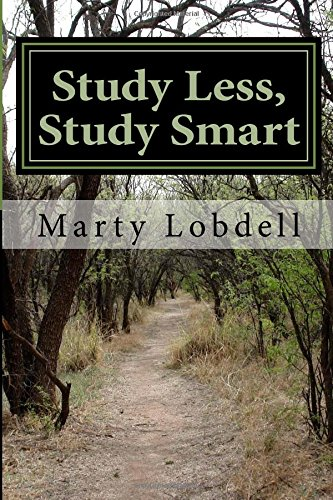 Study Less, Study Smart: How to spend less time and learn more material