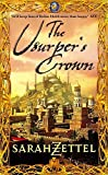 Front cover for the book The Usurper's Crown by Sarah Zettel