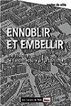 Ennoblir et embellir : De l'architect...