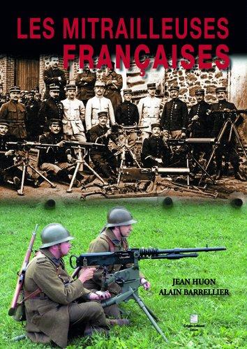 Les mitrailleuses françaises