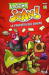 """Afficher """"L'agent Jean! n° 4<br /> La prophétie des quatre"""""""