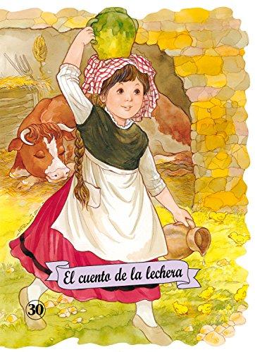 El cuento de la lechera (Troquelados clásicos) por Félix María Samaniego
