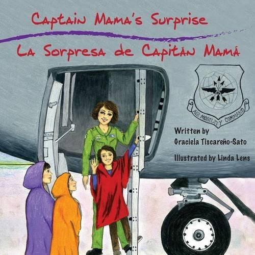 Captain Mama's Surprise / La Sorpresa de Capitán Mamá por Graciela Tiscareño-Sato