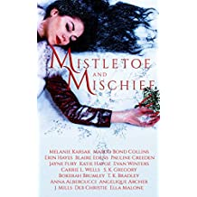 Mistletoe and Mischief: A Collection of Magical Holiday Tales (English Edition)