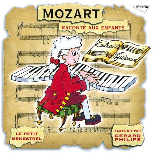 Mozart: La Vie De Mozart Racontée Aux Enfants - Mozart, Homme De Théatre