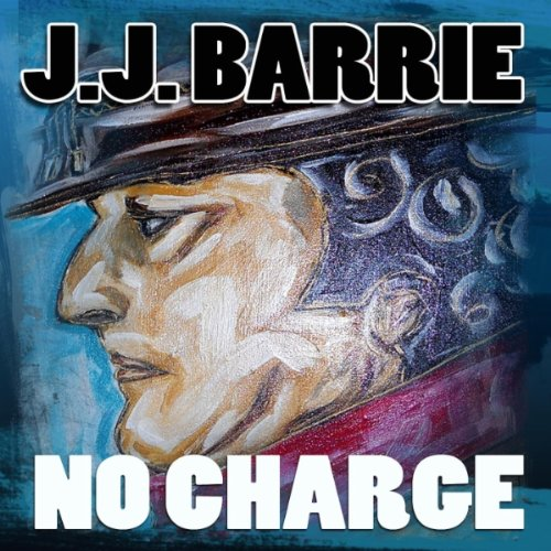 J. J. Barrie  - No Charge