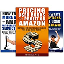 How to Sell Used Books on Amazon Box Set: (Sell Books Fast Online 1-3): Three Guides to Help You Describe, Price, and Promote Used Books on Amazon and Make More Money (English Edition)