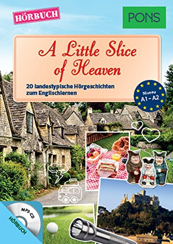 """PONS Hörbuch Englisch """"A Little Slice of Heaven"""": 20 landestypische Hörgeschichten zum Englischlernen (PONS Lektüre in Bildern)"""