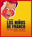 Los niños de Franco (Vintage y nostalgia)