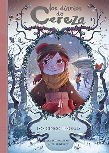 Los cinco tesoros (Serie Los diarios de Cereza 3) por Joris Chamblain