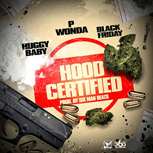 hood-certified-feat-huggy-baby-black-friday-explicit