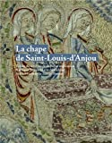 La chape de Saint Louis d'Anjou - Trésor du XIIIe siècle de l'opus anglicanum, Basilique Sainte-Marie-Madeleine, Saint-Maximin-la-Sainte-Baume