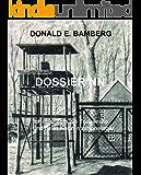 Dossier NN: Ich überlebte die Todeszelle und neun Konzentrationslager