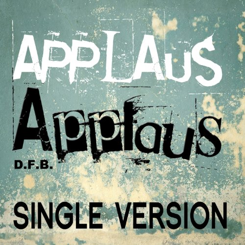 Applaus, Applaus (Karaoke Version - Originally Performed by Sportfreunde Stiller)