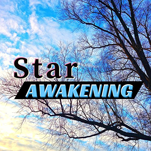Star Awakening - Indigo Children Wake Up Frequencies -