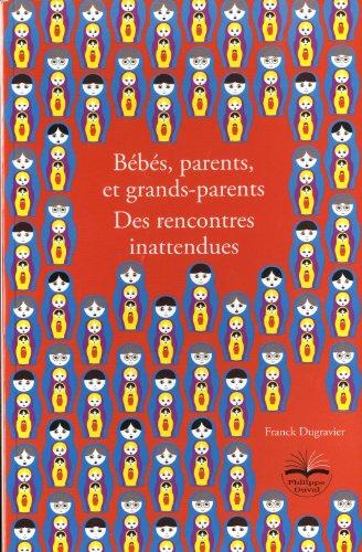 bbs-parents-et-grands-parents-des-rencontres-inattendues