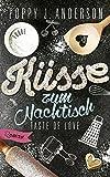 Taste of Love - Küsse zum Nachtisch: Roman (Die Köche von Boston, Band 2) - Poppy J. Anderson
