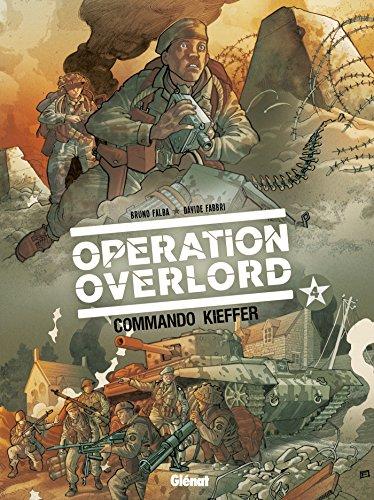 Opération Overlord - Tome 04: Commando Kieffer
