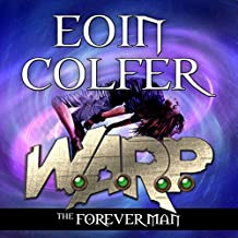The Forever Man: W.A.R.P., Book 3