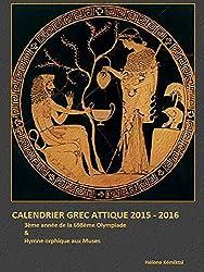 Calendrier Grec Attique 2015 / 2016