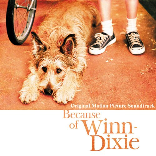 because-of-winn-dixie-original-motion-picture-soundtrack